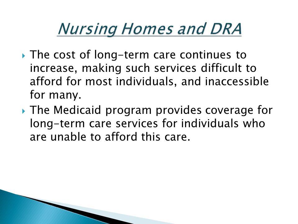 Nursing Homes and DRA