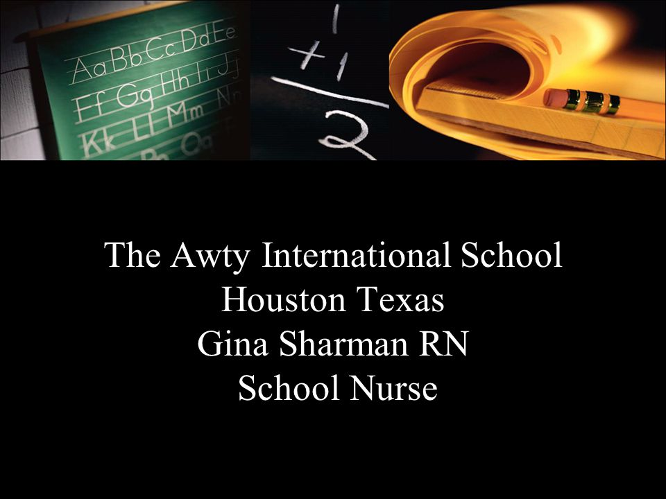 The Awty International School Houston Texas Gina Sharman RN School Nurse