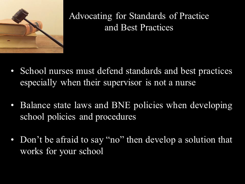 Advocating for Standards of Practice and Best Practices