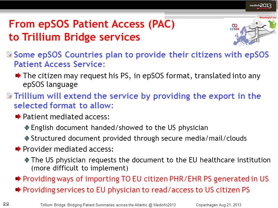 From epSOS Patient Access (PAC) to Trillium Bridge services