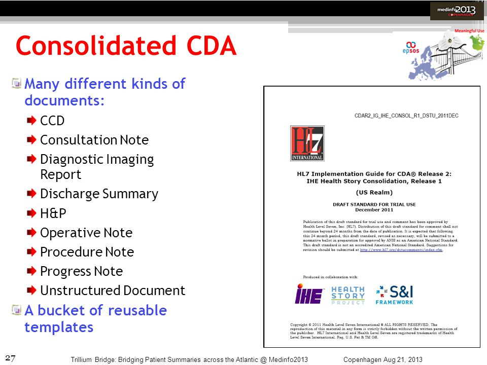 Consolidated CDA Many different kinds of documents: