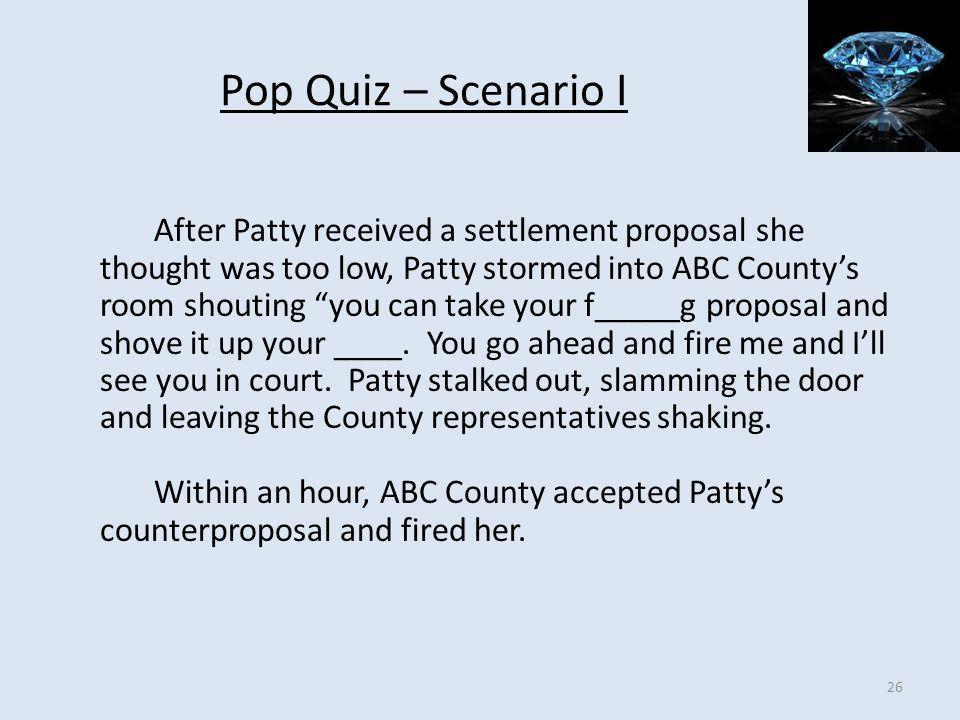 Pop Quiz – Scenario I