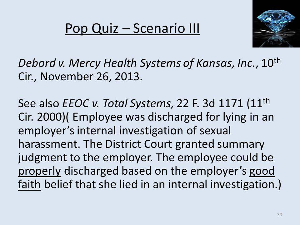 Pop Quiz – Scenario III