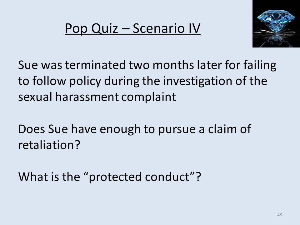 Pop Quiz – Scenario IV