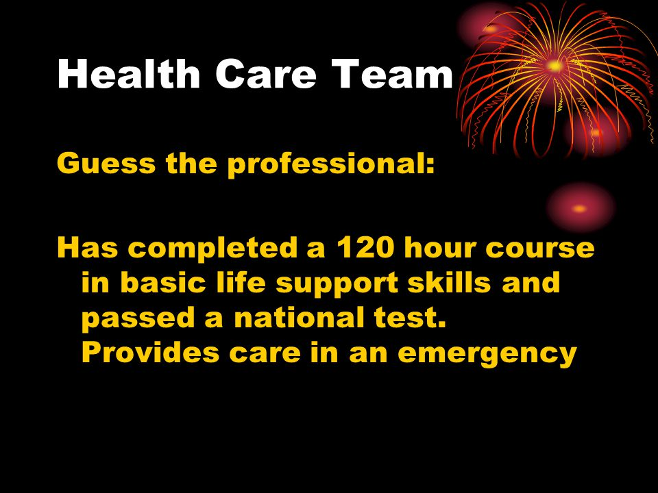 Health Care Team Guess the professional: