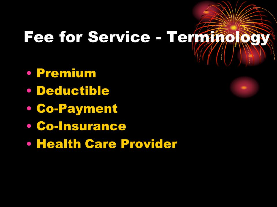 Fee for Service - Terminology