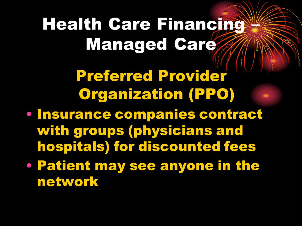Health Care Financing – Managed Care