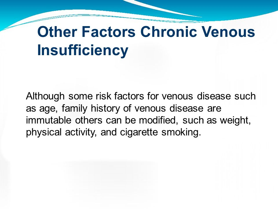 Other Factors Chronic Venous Insufficiency