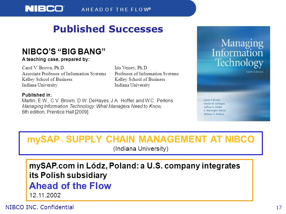 mySAPTM SUPPLY CHAIN MANAGEMENT AT NIBCO (Indiana University)