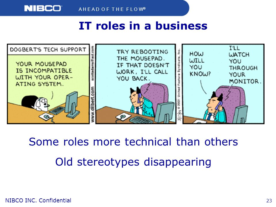 Some roles more technical than others Old stereotypes disappearing