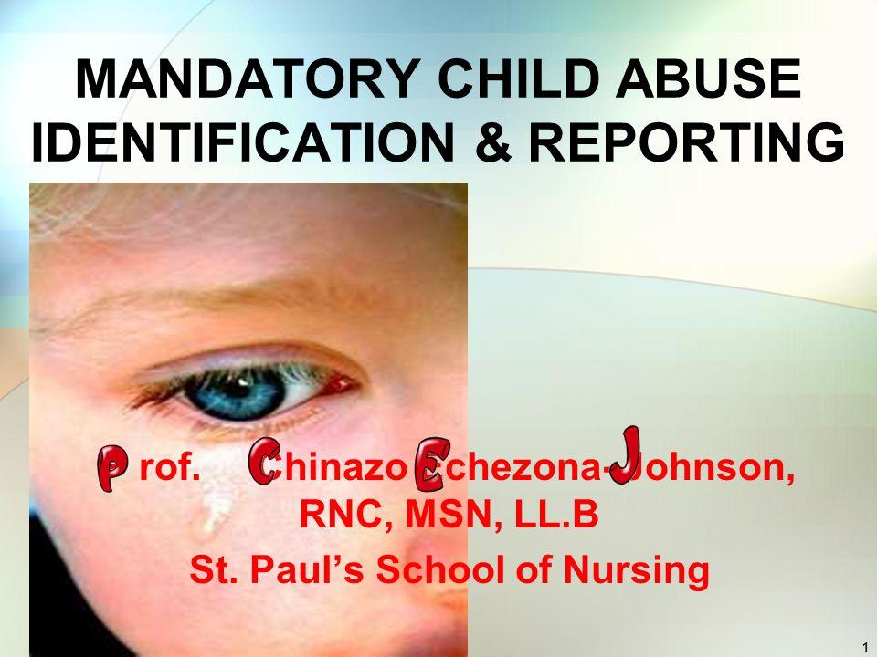MANDATORY CHILD ABUSE IDENTIFICATION & REPORTING