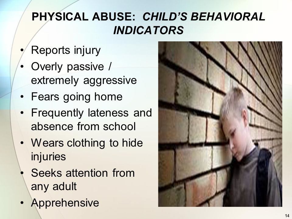 PHYSICAL ABUSE: CHILD'S BEHAVIORAL INDICATORS