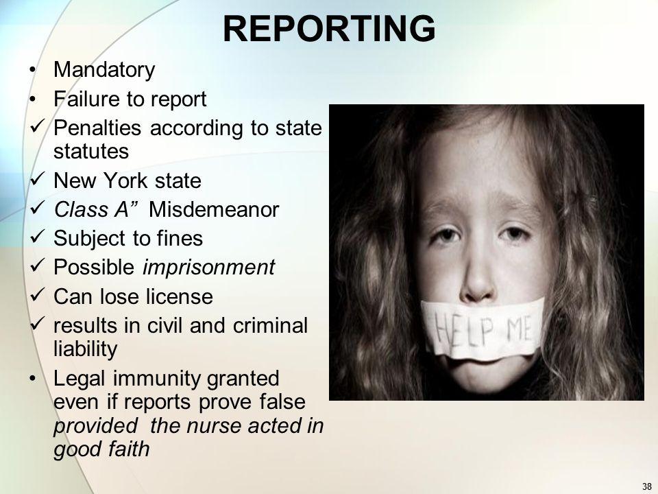 REPORTING Mandatory Failure to report