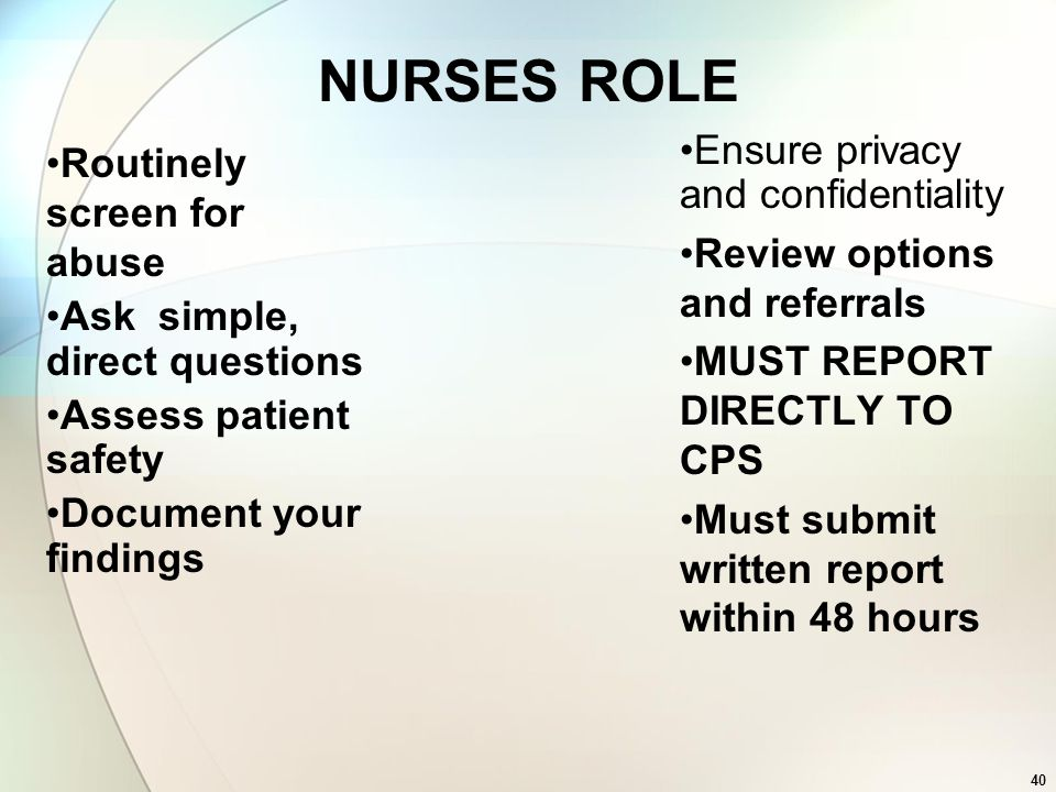 NURSES ROLE Ensure privacy and confidentiality