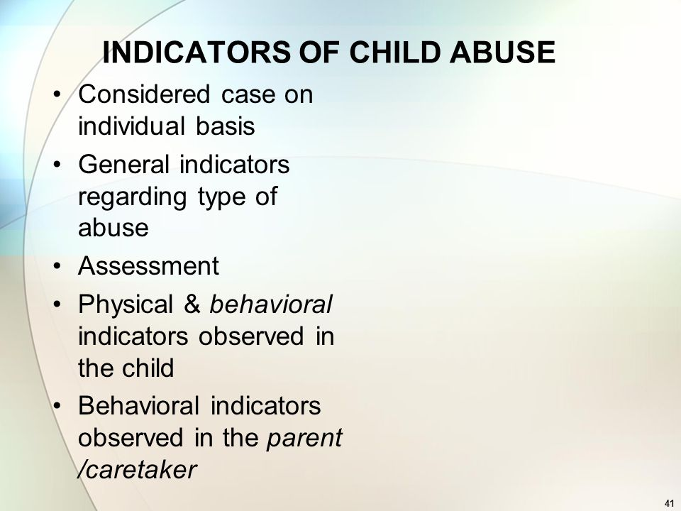 INDICATORS OF CHILD ABUSE