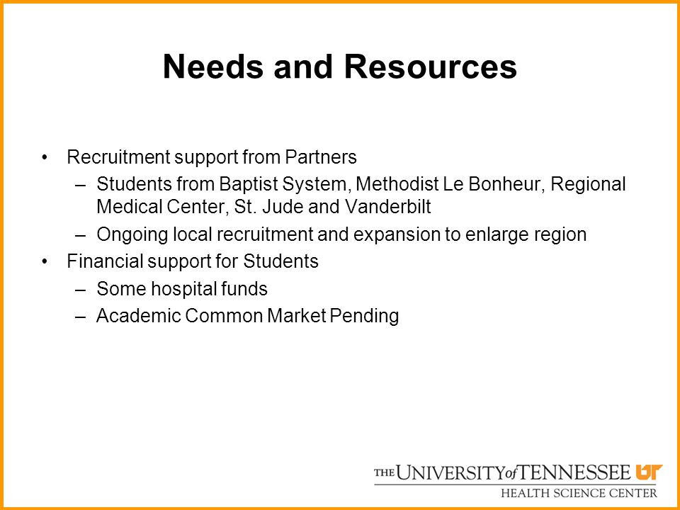Needs and Resources Recruitment support from Partners