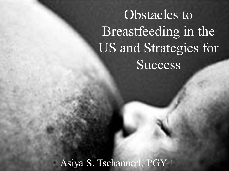 Obstacles to Breastfeeding in the US and Strategies for Success