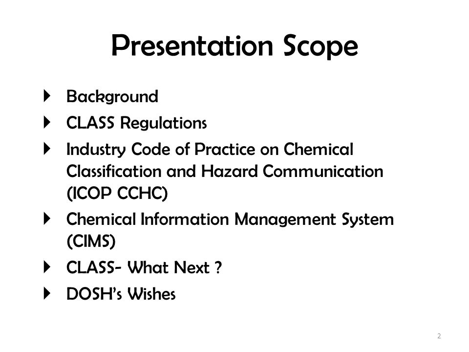 Presentation Scope Background CLASS Regulations