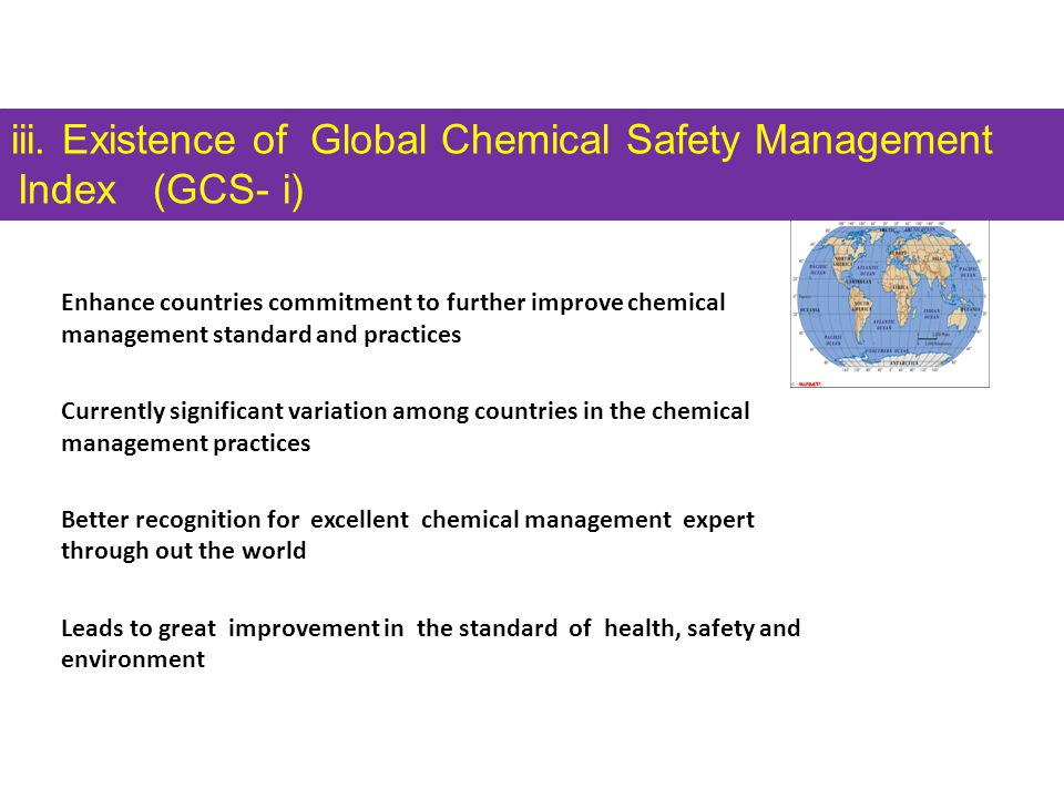 iii. Existence of Global Chemical Safety Management Index (GCS- i)