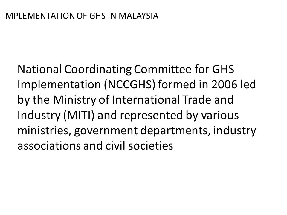 IMPLEMENTATION OF GHS IN MALAYSIA