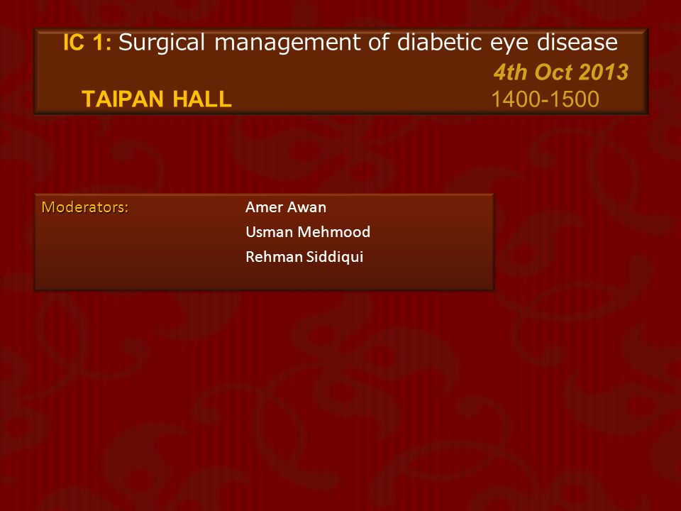 IC 1: Surgical management of diabetic eye disease