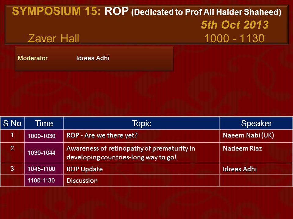SYMPOSIUM 15: ROP (Dedicated to Prof Ali Haider Shaheed)