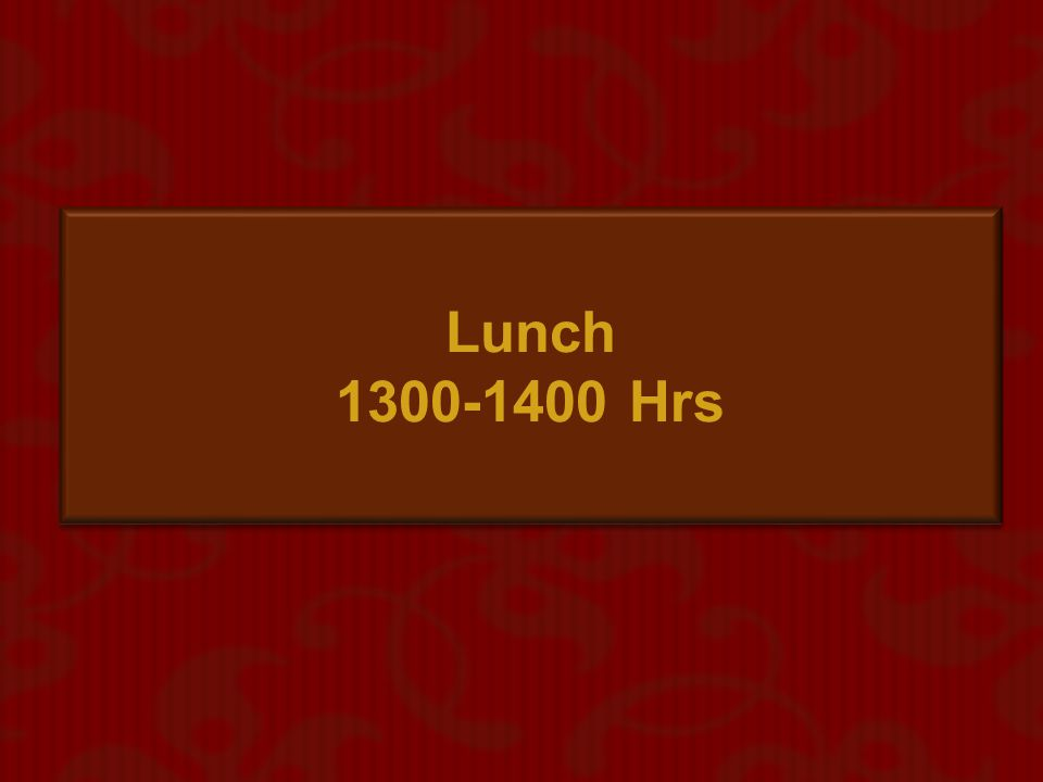 Lunch 1300-1400 Hrs