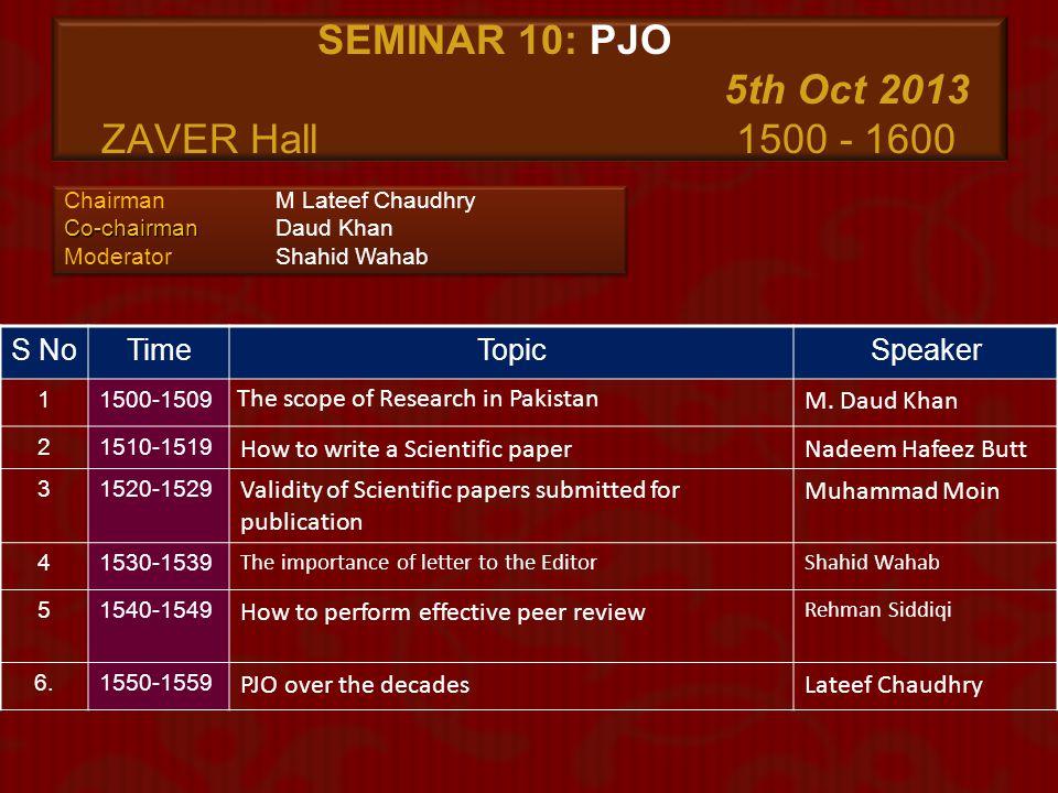 SEMINAR 10: PJO 5th Oct 2013 ZAVER Hall 1500 - 1600