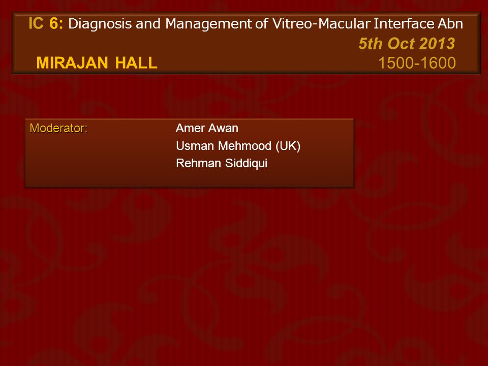 IC 6: Diagnosis and Management of Vitreo-Macular Interface Abn