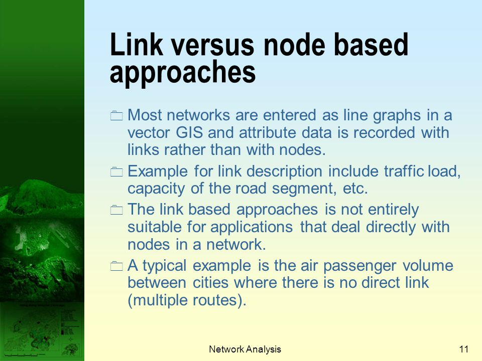 Link versus node based approaches