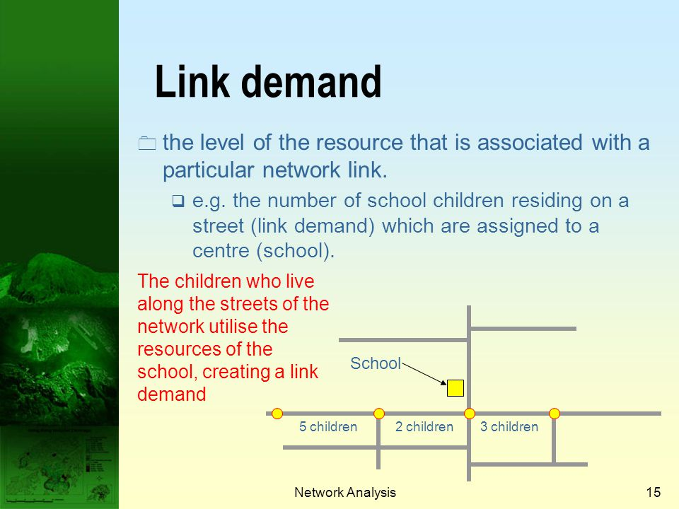 Prof. Qiming Zhou Link demand. the level of the resource that is associated with a particular network link.