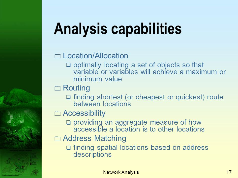 Analysis capabilities