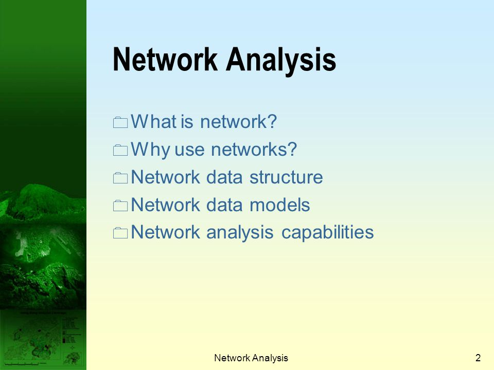 Network Analysis What is network Why use networks
