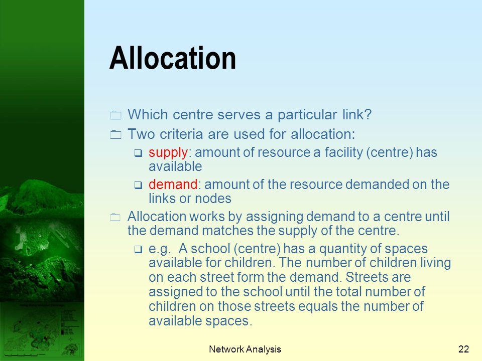 Allocation Which centre serves a particular link