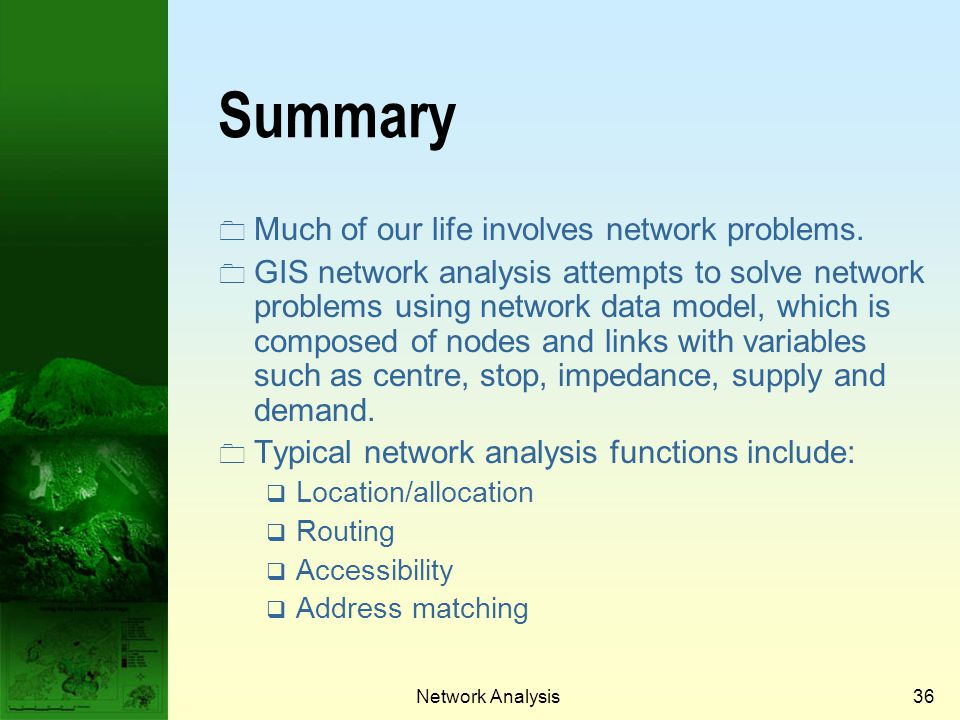 Summary Much of our life involves network problems.
