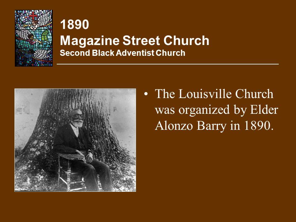 1890 Magazine Street Church Second Black Adventist Church
