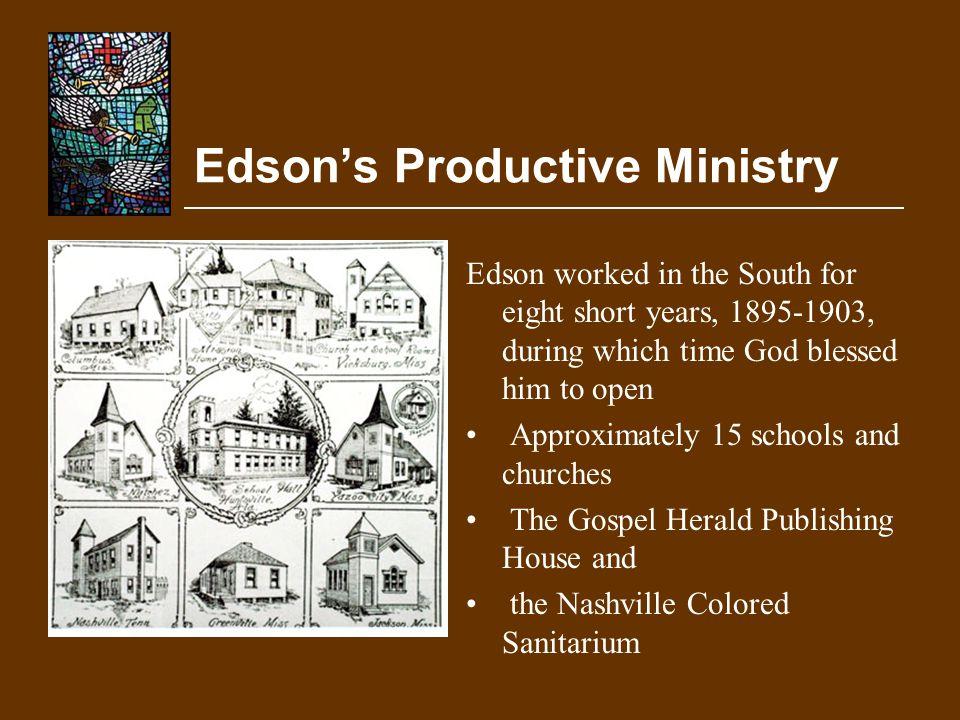 Edson's Productive Ministry