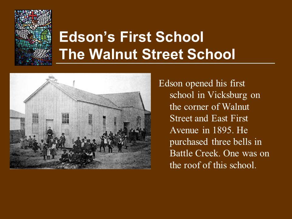 Edson's First School The Walnut Street School