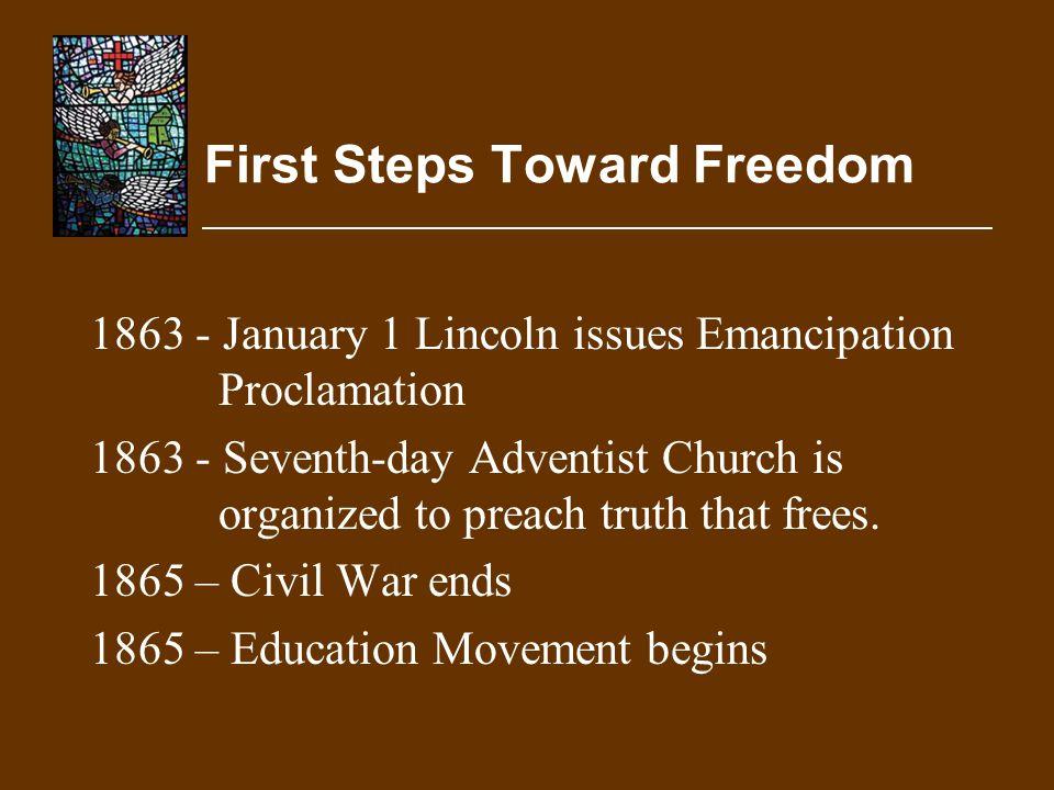 First Steps Toward Freedom