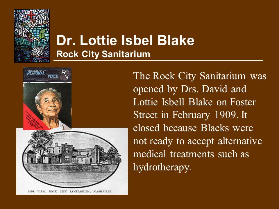 Dr. Lottie Isbel Blake Rock City Sanitarium