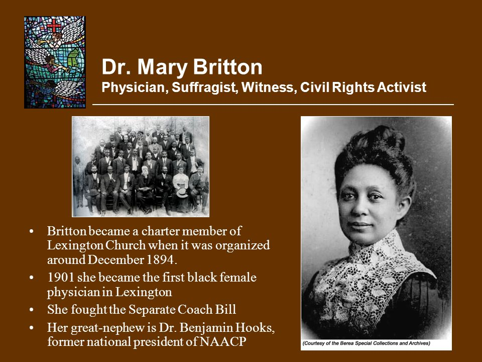 Dr. Mary Britton Physician, Suffragist, Witness, Civil Rights Activist