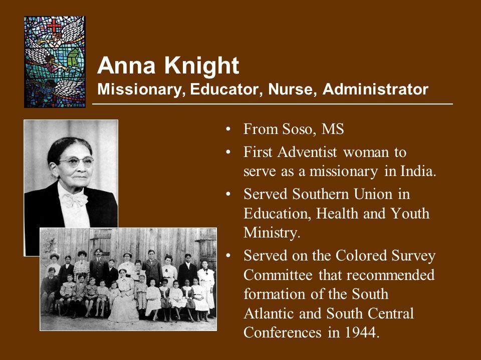 Anna Knight Missionary, Educator, Nurse, Administrator