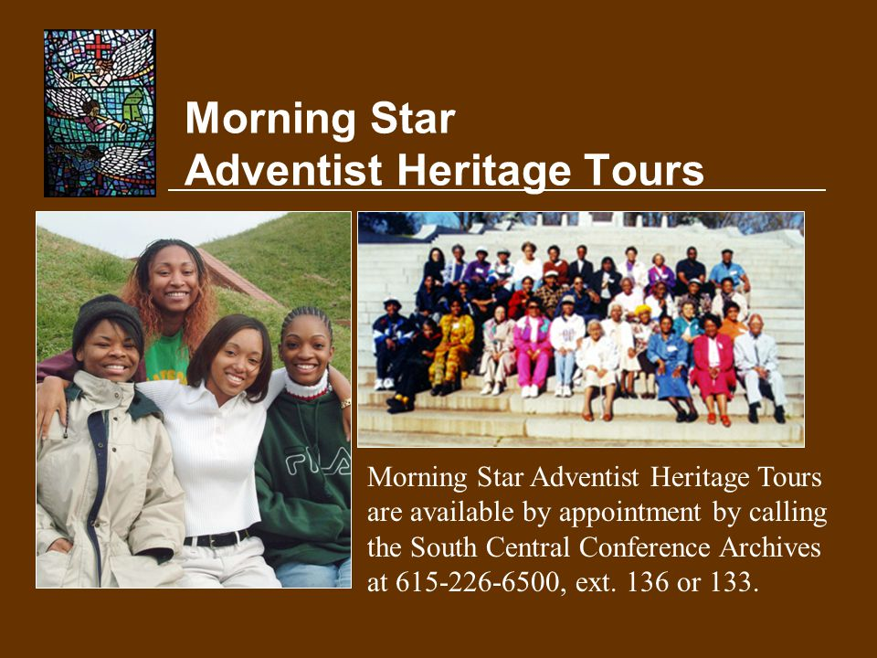 Morning Star Adventist Heritage Tours