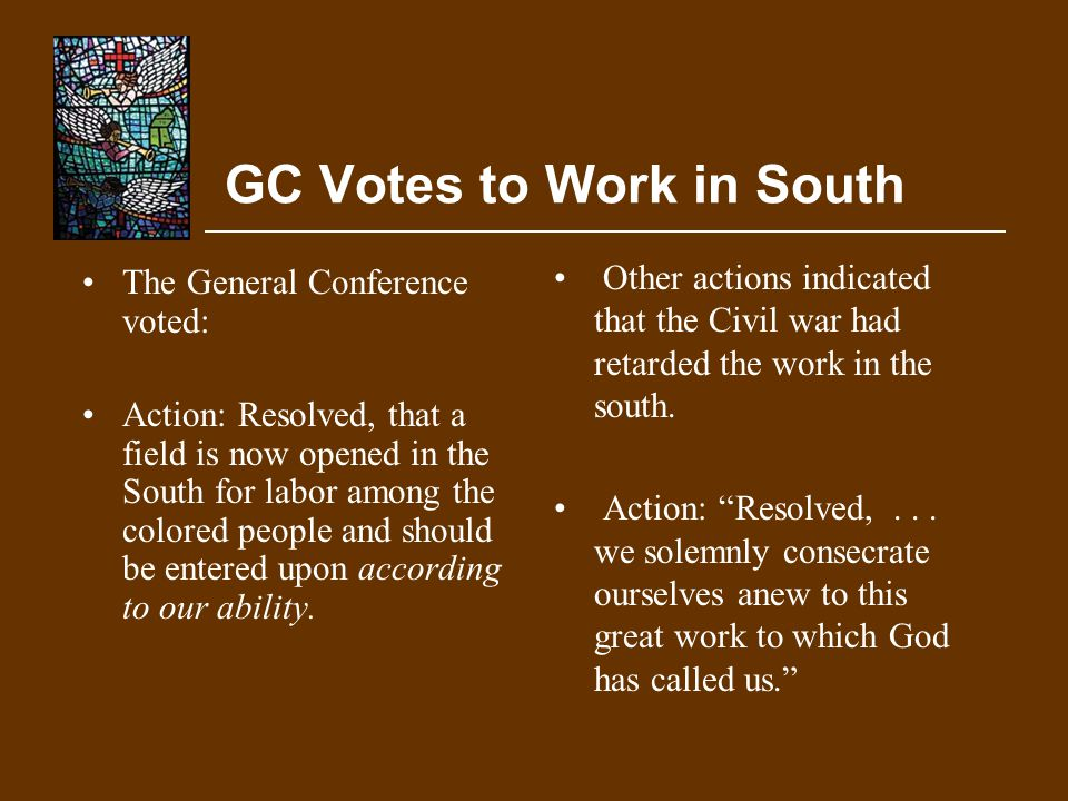 GC Votes to Work in South