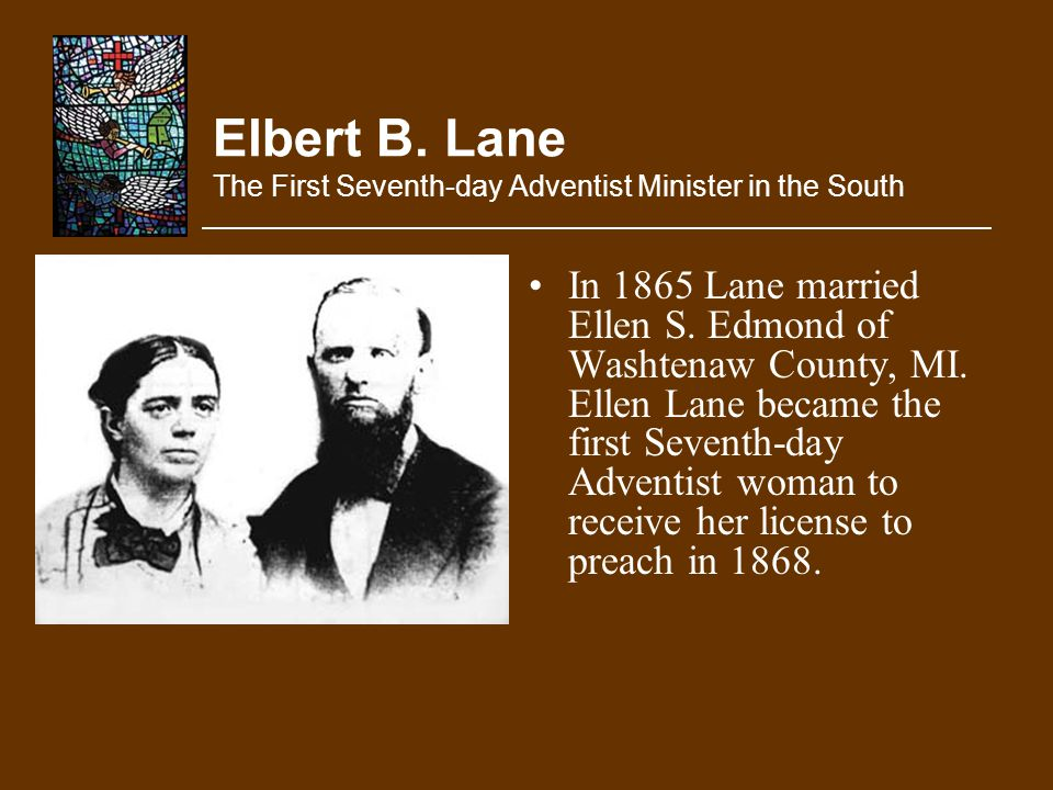 Elbert B. Lane The First Seventh-day Adventist Minister in the South