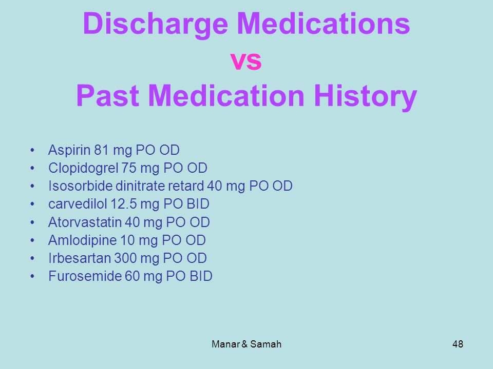 Discharge Medications vs Past Medication History