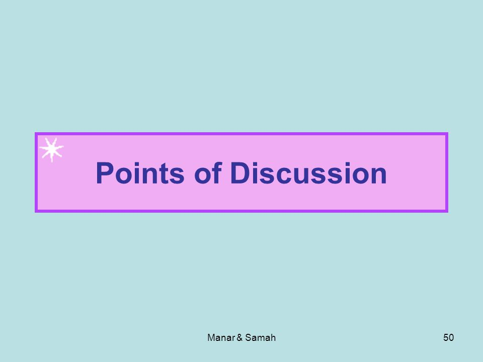 Points of Discussion Manar & Samah