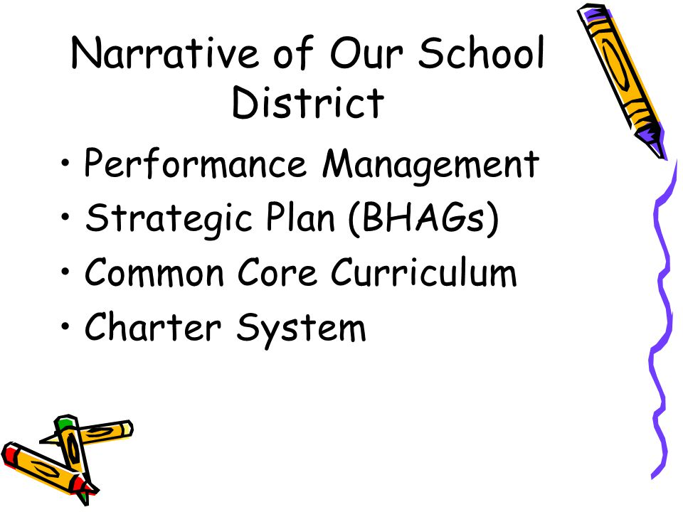 Narrative of Our School District