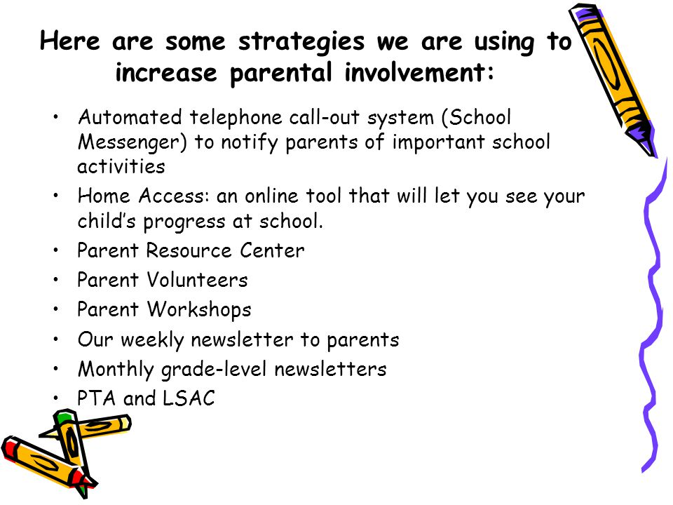 Here are some strategies we are using to increase parental involvement: