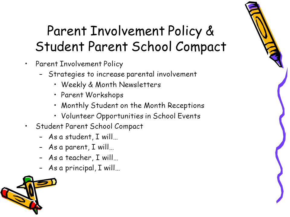 Parent Involvement Policy & Student Parent School Compact